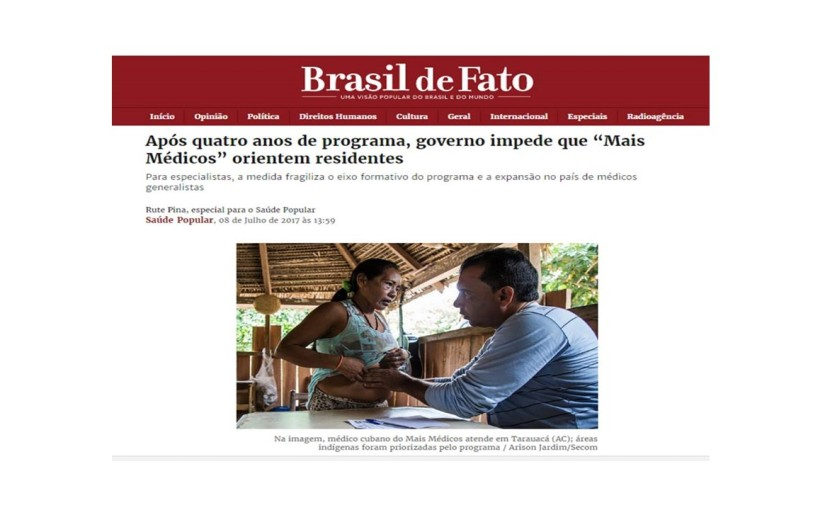Mais Médicos completa 4 anos e Governo Temer/Barros ataca o programa e a residência de medicina defamília