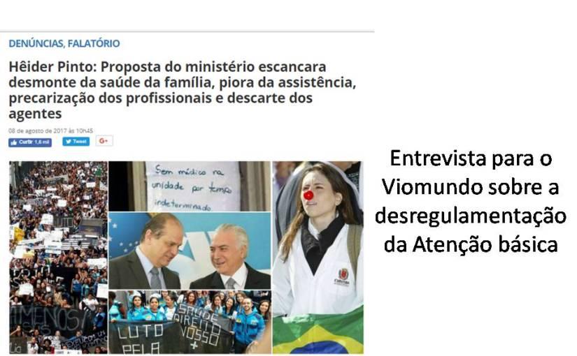 """Entrevista de Hêider ao Viomundo sobre a """"Nova"""" PNAB no dia8/8/17"""