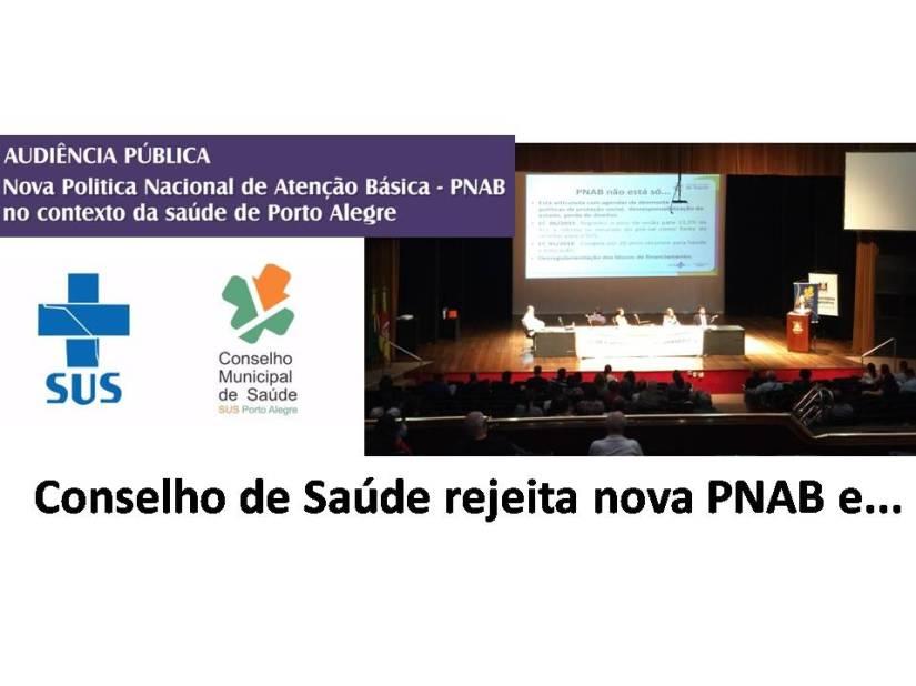 Conselho de Porto Alegre rejeita nova PNAB e repudiaMinistro!